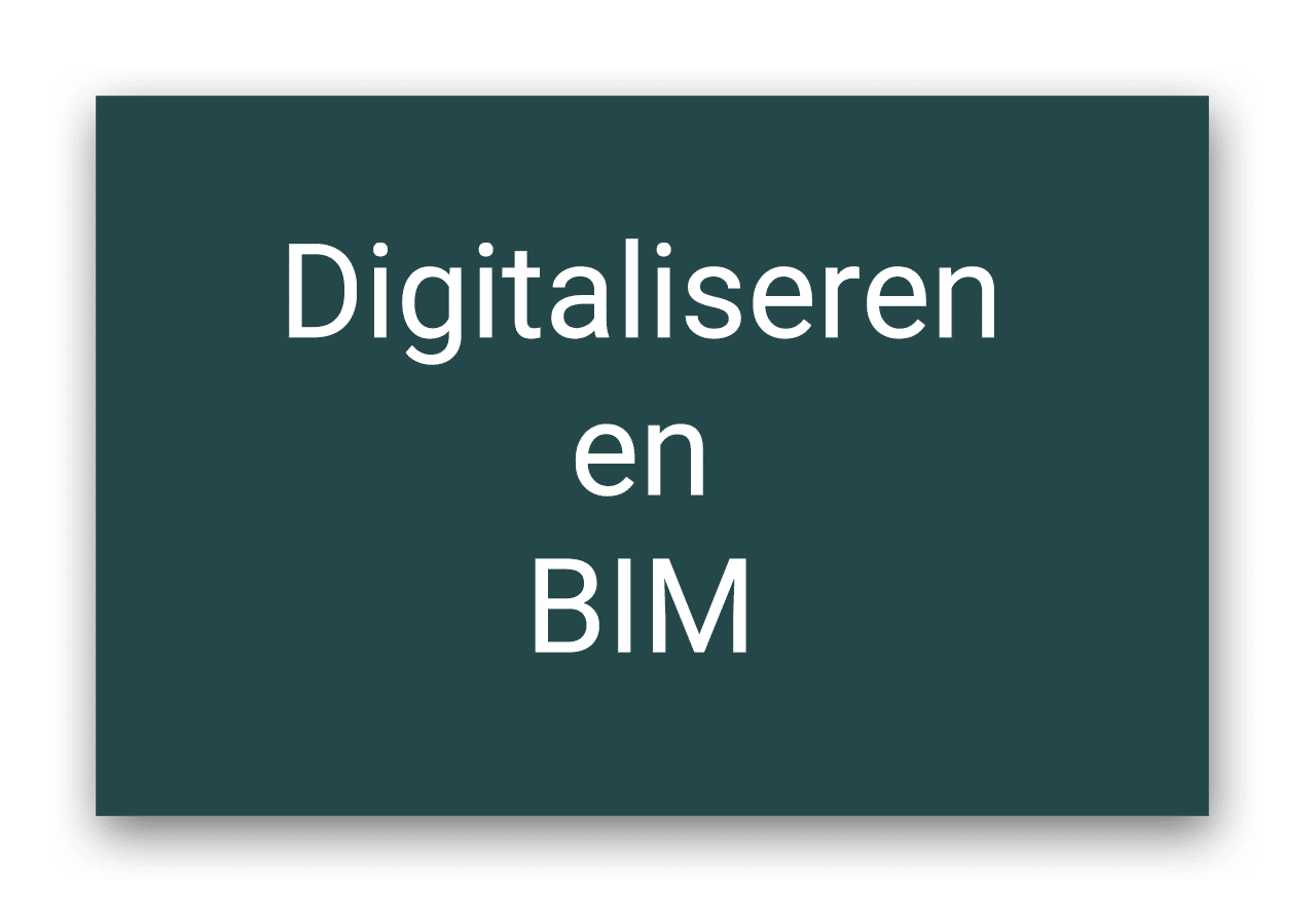 Digitaliseren en BIM